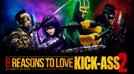 "8-REASONS-TO-LOVE-""KICK-ASS2""-TITLE"